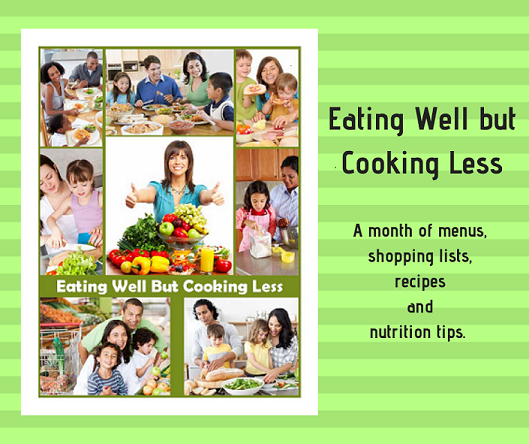 Eating Well But Cooking Less Cover Page